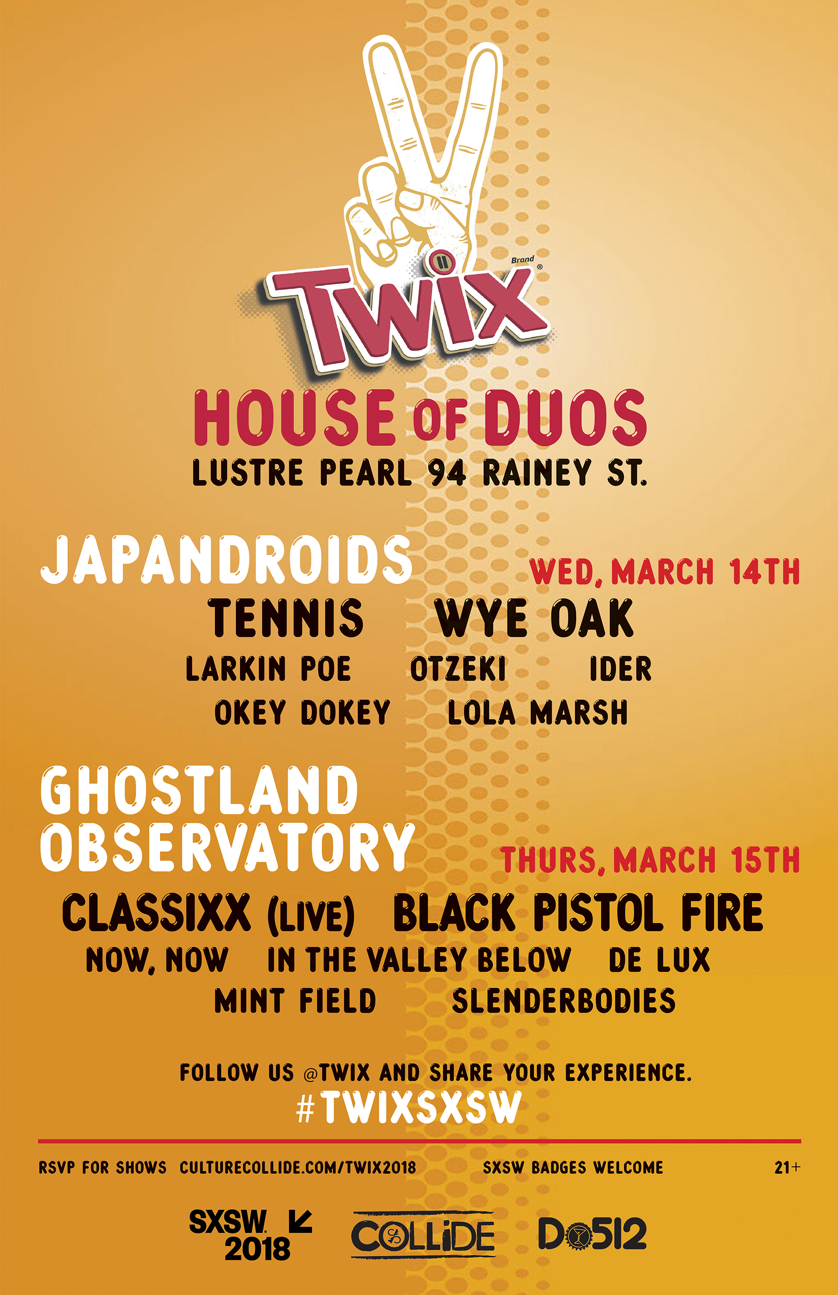 SXSW 2018: TWIX® House of Duos at Lustre Pearl - Culture Collide